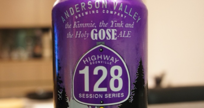 Anderson Valley Highway 128 the Kimmie, the Yink and the Holy Gose