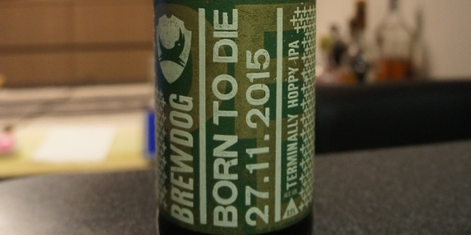 BrewDog Born To Die 27.11.15