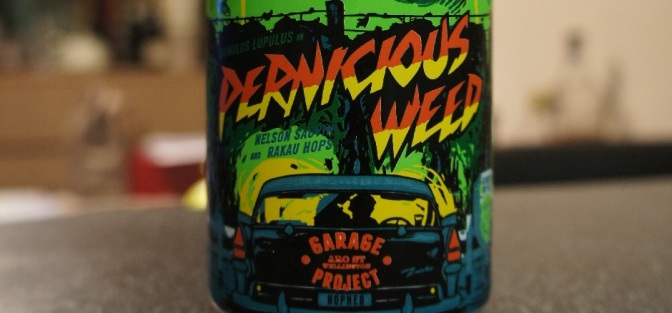 Garage Project Pernicious Weed