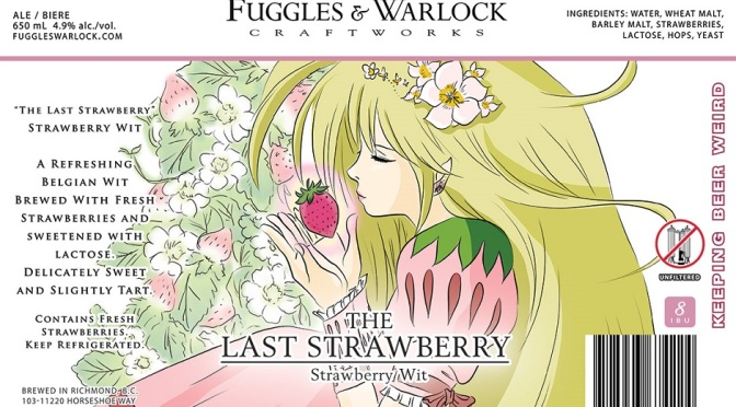 Fuggles & Warlock The Last Strawberry Wit