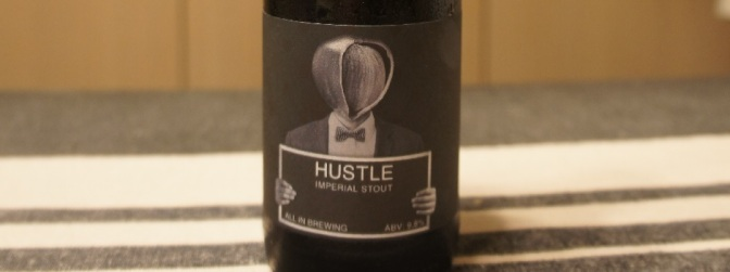 All In Hustle Imperial Stout