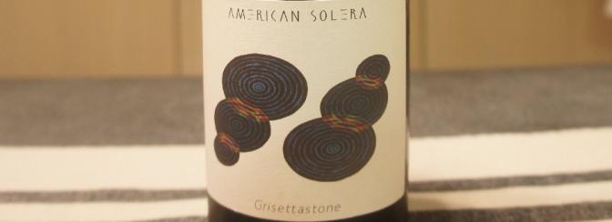 American Solera Grisettastone