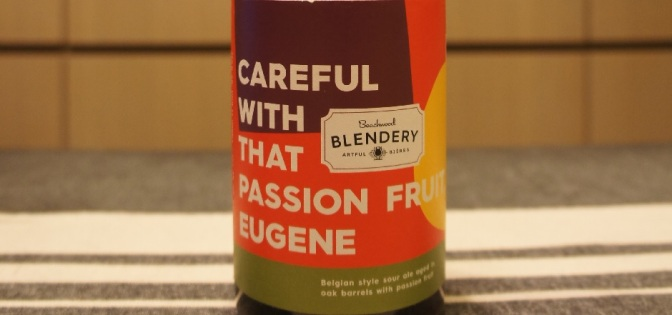 Beachwood Blendery Careful With That Passion Fruit, Eugene