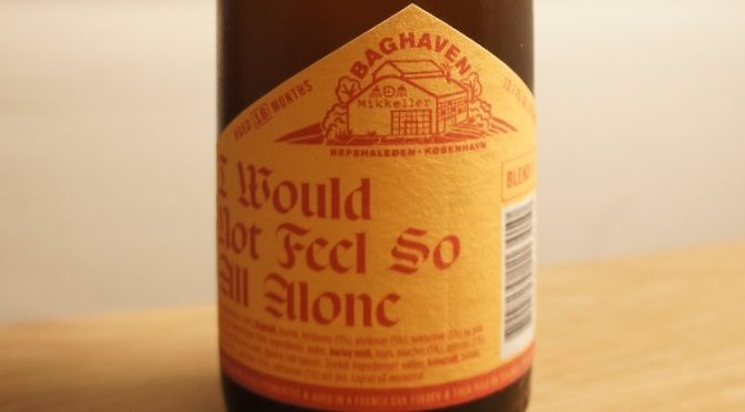 Mikkeller Baghaven I Would Not Feel So All Alone