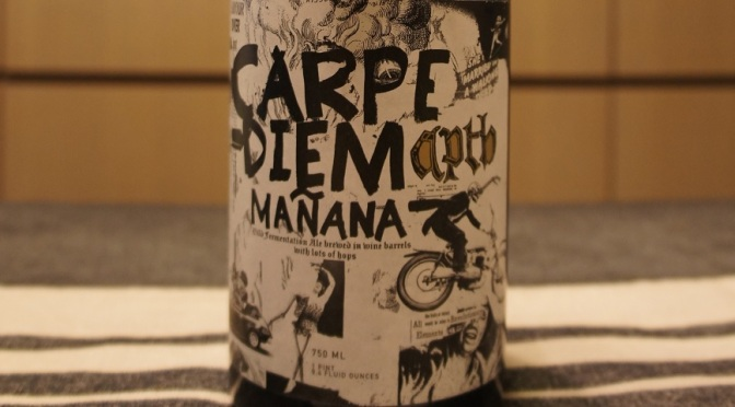 The Ale Apothecary Carpe Diem Mañana