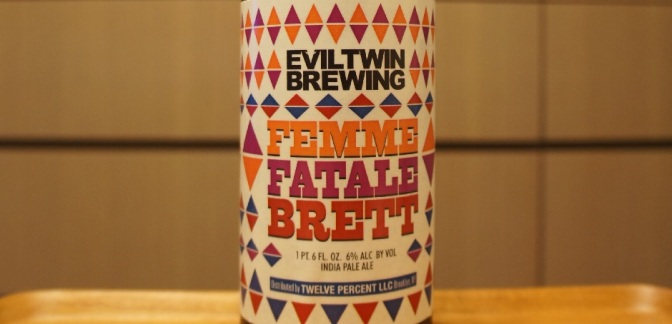 Evil Twin Femme Fatale Brett