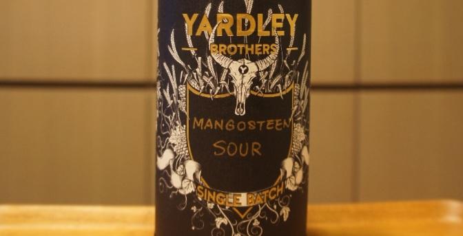 Yardley Brothers Single Batch Mangosteen Sour