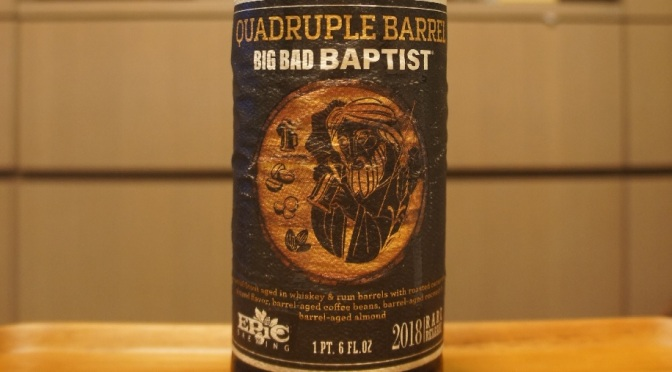 Epic Quadruple Barrel Big Bad Baptist