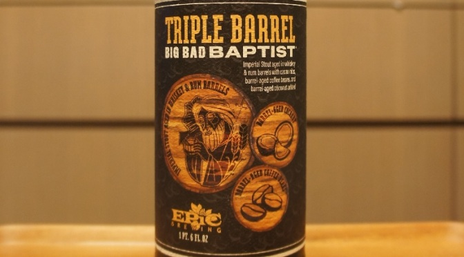 Epic Triple Barrel Big Bad Baptist