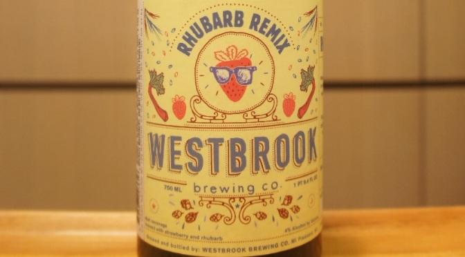 Westbrook Rhubarb Remix