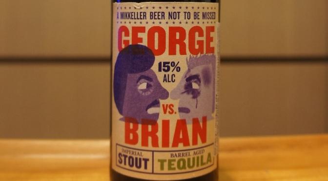Mikkeller George vs. Brian Tequila Barrel Aged