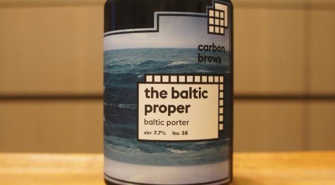 Carbon Brews The Baltic Proper