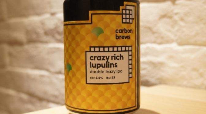Carbon Brews Crazy Rich Lupulins