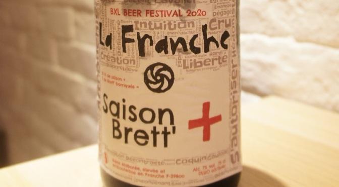 La Franche Saison + Brett'