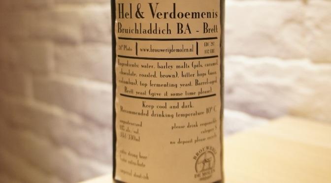 De Molen Hel & Verdoemenis Bruichladdich BA Brett